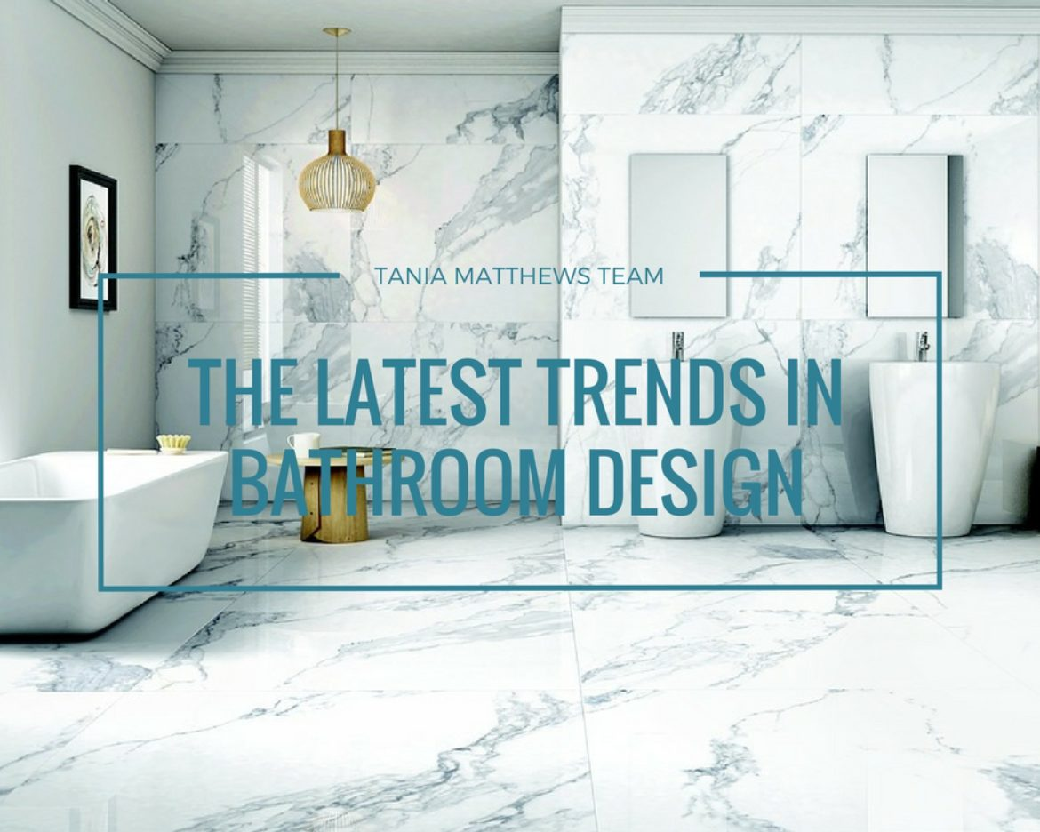 The latest trends in bathroom design tania matthews team for Latest trends in bathroom decor